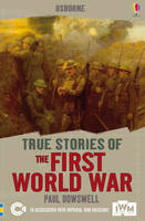 The First World War - True Stories (Paperback)