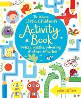 Little Children's Activity Book mazes, puzzles and colouring - Little Children's Activity Books (Paperback)