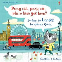 Pussy Cat, Pussy Cat, Where Have You Been? I've Been to London to Visit the Queen - Picture Books (Hardback)