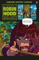 The Adventures of Robin Hood - Usborne Graphic Legends (Hardback)