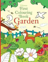 First Colouring Book Garden - First Colouring Books with stickers (Paperback)