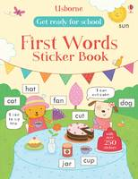 Get Ready for School First Words Sticker Book - Get Ready for School Sticker Book (Paperback)