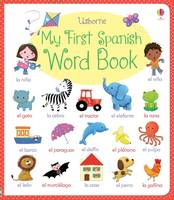 My First Spanish Word Book - My First Word Book (Board book)