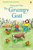 First Reading Farmyard Tales: The Grumpy Goat - First Reading Series 2 (Hardback)