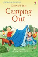 First Reading Farmyard Tales: Camping Out - 2.2 First Reading Level Two (Mauve) (Hardback)