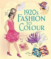 1920s Fashion to Colour - Patterns to Colour (Paperback)