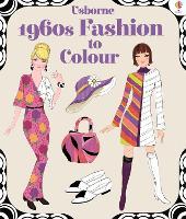 1960s Fashion to Colour - Fashion to Colour (Paperback)
