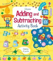 Adding and Subtracting Activity Book - Maths Activity Books (Paperback)