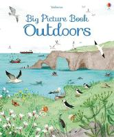 Big Picture Book of Outdoors - Big Books (Hardback)