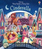 Peep Inside a Fairy Tale Cinderella - Peep Inside a Fairy Tale (Board book)