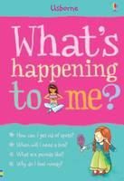 What's Happening to Me? (Girl) - What and Why (Hardback)