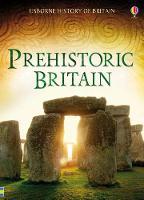 Prehistoric Britain - History of Britain (Hardback)