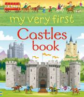 My Very First Castles Book - My First Books (Hardback)