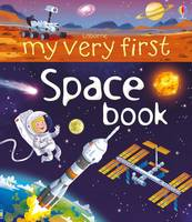 My Very First Space Book - My Very First Books (Hardback)