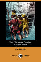 The Flamingo Feather (Illustrated Edition) (Dodo Press) (Paperback)