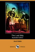 The Lost Kitty (Illustrated Edition) (Dodo Press) (Paperback)