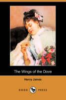 The Wings of the Dove (Dodo Press) (Paperback)