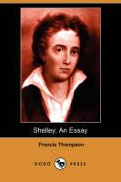 Shelley: An Essay (Dodo Press) (Paperback)