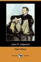 Jack O' Judgment (Dodo Press) (Paperback)
