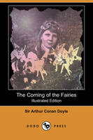 The Coming of the Fairies (Illustrated Edition) (Dodo Press) (Paperback)