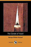 The Candle of Vision (Dodo Press) (Paperback)
