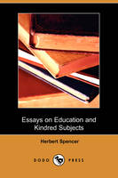Essays on Education and Kindred Subjects (Dodo Press)