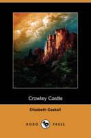 Crowley Castle (Dodo Press) (Paperback)