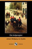 Die Aufgeregten (Dodo Press) (Paperback)