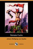 Reineke Fuchs (Dodo Press) (Paperback)