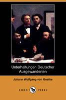 Unterhaltungen Deutscher Ausgewanderten (Dodo Press) (Paperback)