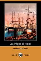 Les Pilotes de L'Iroise (Dodo Press) (Paperback)