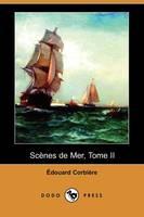 Scenes de Mer, Tome II (Dodo Press) (Paperback)