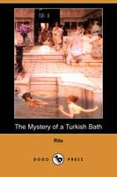 The Mystery of a Turkish Bath (Dodo Press) (Paperback)