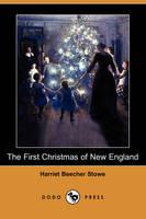 The First Christmas of New England (Dodo Press) (Paperback)