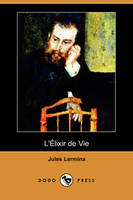 L'Alixir de Vie (Dodo Press) (Paperback)