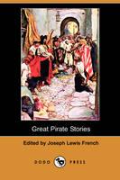 Great Pirate Stories (Dodo Press) (Paperback)