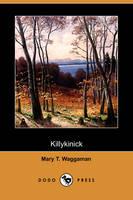 Killykinick (Dodo Press) (Paperback)