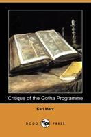 Critique of the Gotha Programme (Dodo Press) (Paperback)
