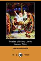Stories of Many Lands (Illustrated Edition) (Dodo Press) (Paperback)