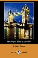The Night Side of London (Dodo Press) (Paperback)