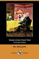 Great-Uncle Hoot-Toot (Illustrated Edition) (Dodo Press) (Paperback)