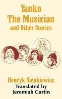 Yanko The Musician and Other Stories (Paperback)