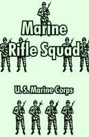 Marine Rifle Squad (Paperback)