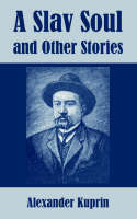 A Slav Soul and Other Stories (Paperback)