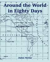 Around the World in Eighty Days (Paperback)