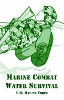 Marine Combat Water Survival (Paperback)