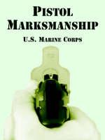 Pistol Marksmanship (Paperback)