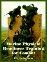 Marine Physical Readiness Training for Combat (Paperback)