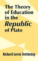 The Theory of Education in the Republic of Plato