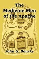 The Medicine-Men of the Apache (Paperback)